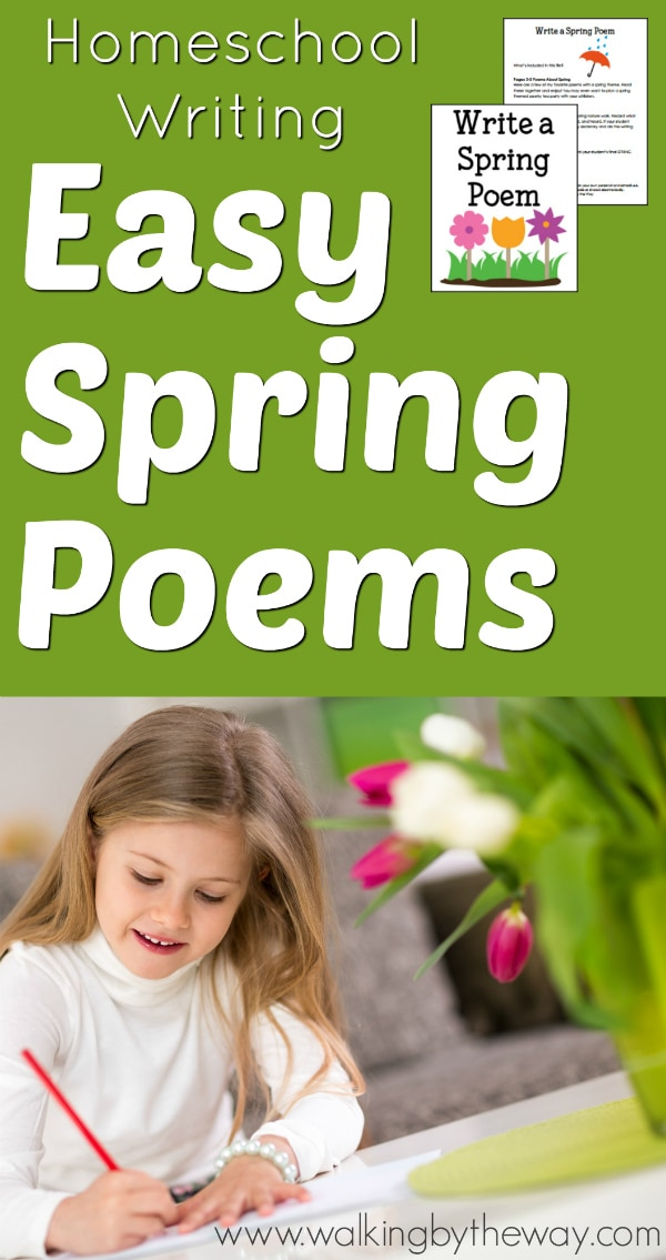 Homeschool Writing: Easy Spring Poems from Walking by the Way (includes FREE printables!)