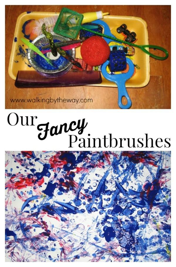 Our Fancy Paintbrushes for Preschool Process Art