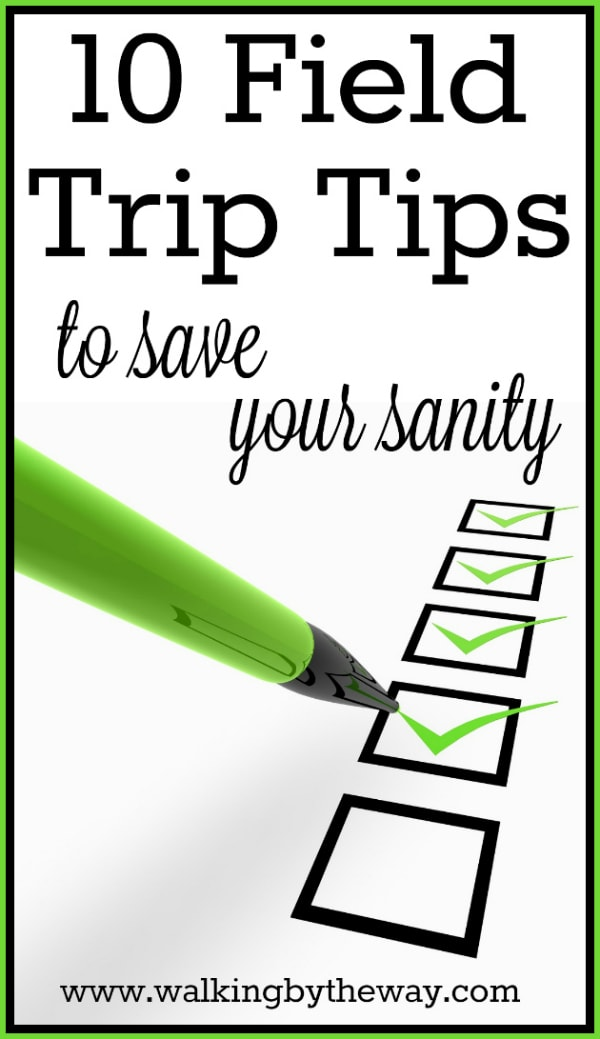 10 Field Trip Tips to Save Your Sanity