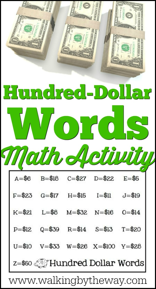 Hundred-Dollar Words Math Activity from Walking by the Way