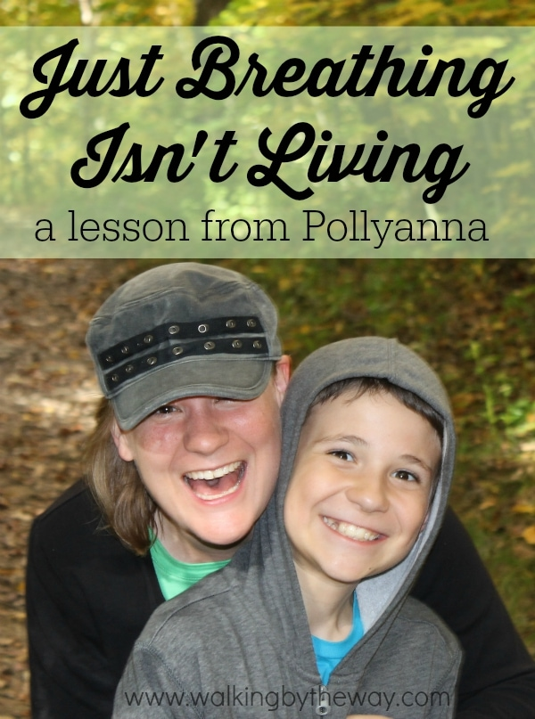Just Breathing Isn't Living: A Simple Delight Directed Learning Lesson from Pollyanna