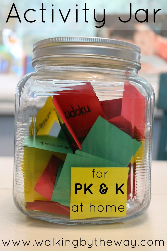 Activity Jar to help you rotate all of your great math, writing, and reading activities. Great for preschool and kindergarten at home. -from Walking by the Way
