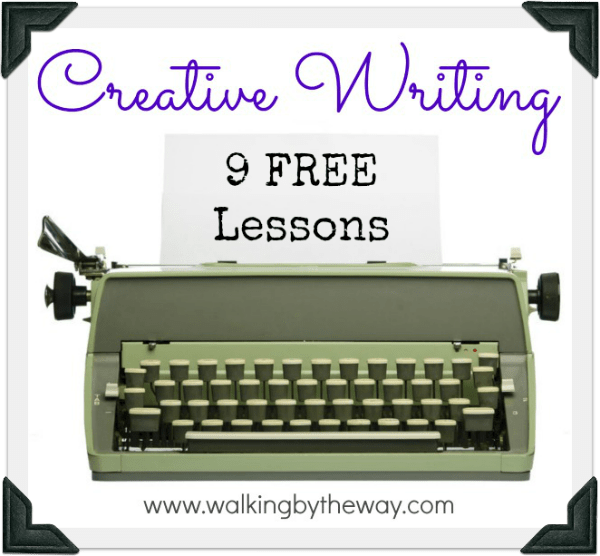 FREE Creative Writing Lessons (9 weeks total)