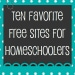 Ten Favorite Free Websites for Homeschool