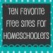 Ten Favorite Free Websites for Homeschool