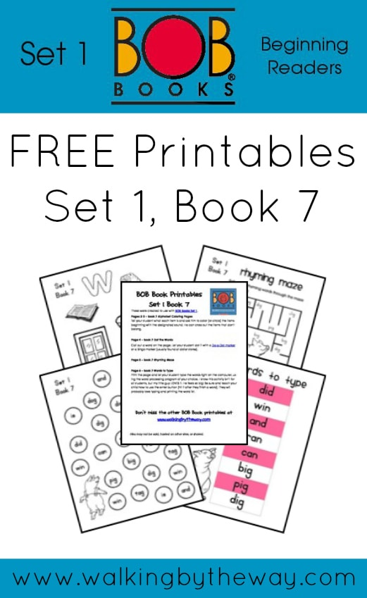 FREE BOB Book Printables for Set 1 Book 7 from Walking by the Way