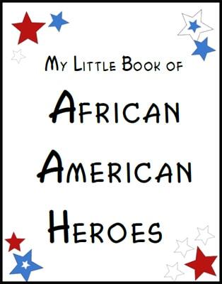 African American Heroes Mini-Book Printable