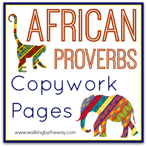 FREE African Proverbs Copywork Pages for Kids