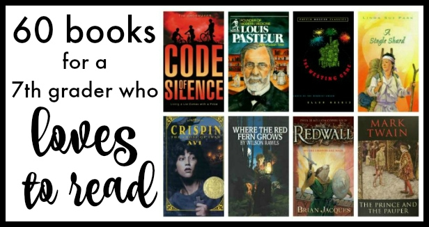 60 Books For A 7th Grader Who Loves To Read Walking By The Way