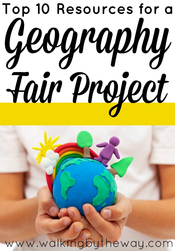 Top 10 Resources for a Geography Fair Project from Walking by the Way
