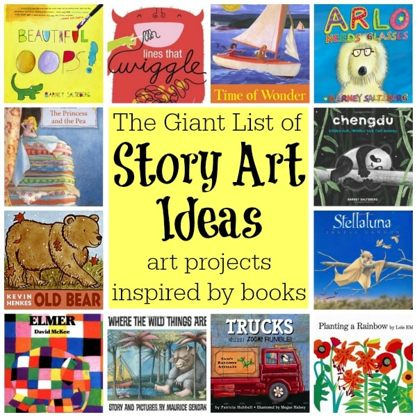 The Giant List of Story Art Ideas: Art Projects Inspired by Children's Books (from Walking by the Way)
