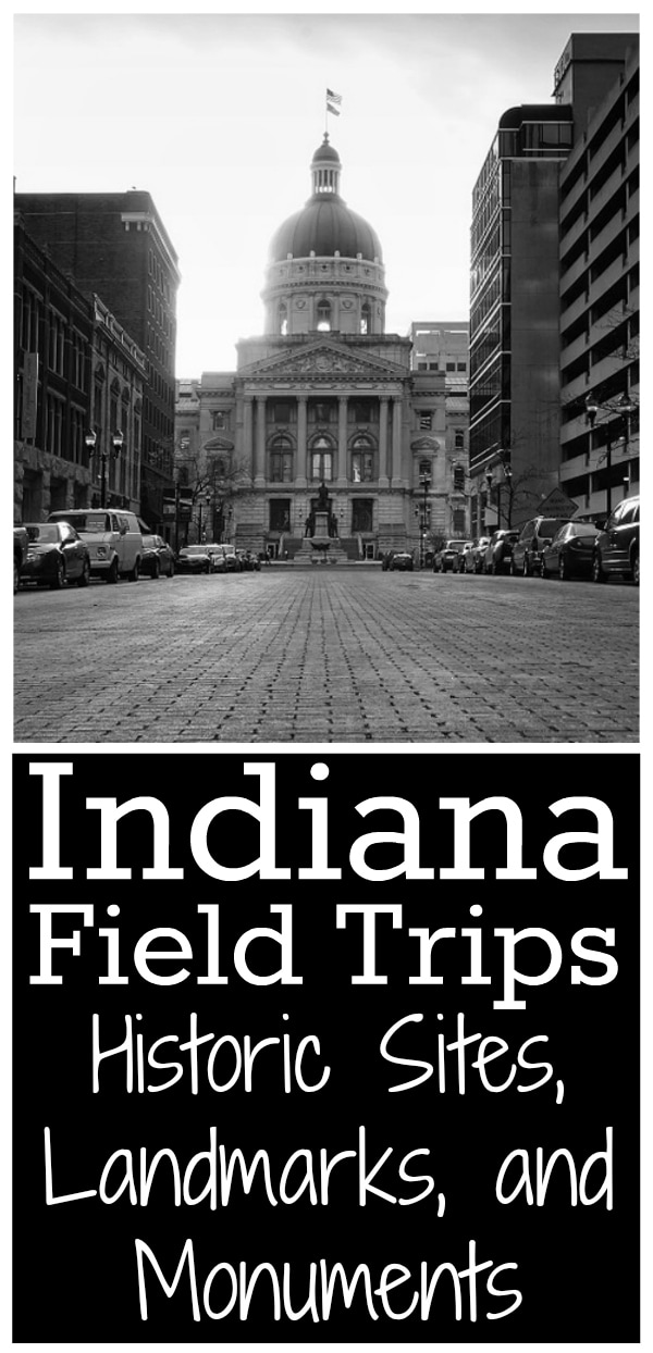 Indiana Field Trips: Historic Sites, Landmarks, and Monuments from Walking by the Way
