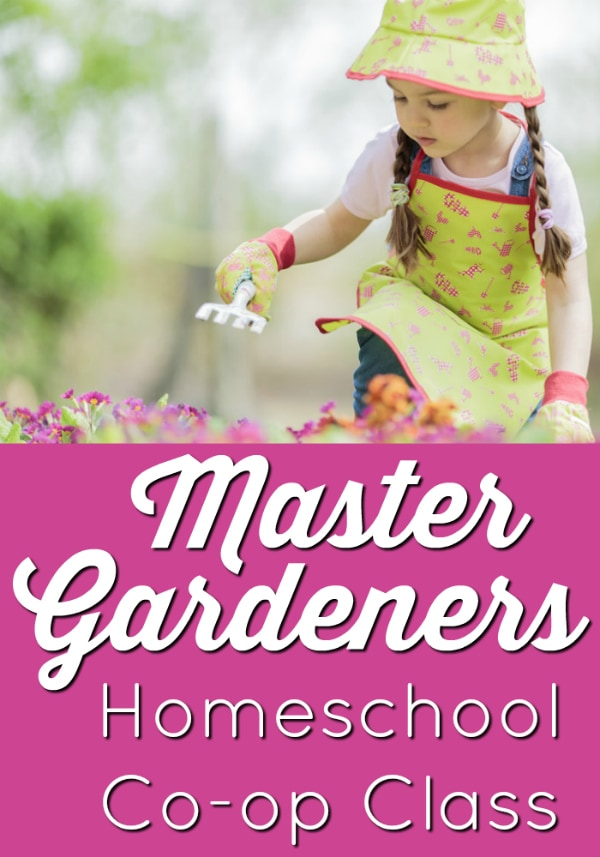 Master Gardeners Homeschool Co-op Class for 1st-3rd Grades; includes a free, printable gardening journal.