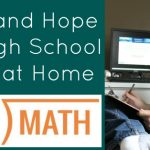 Help and Hope for High School Math at Home