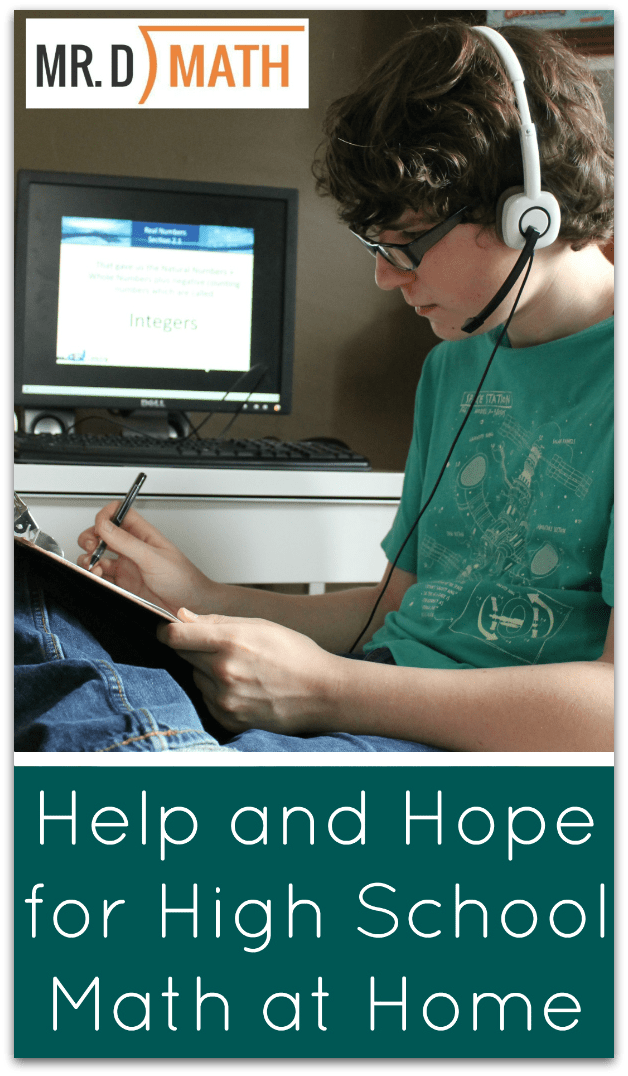 Help and Hope for High School Math at Home; Mr D Math Algebra I Review from Walking by the Way