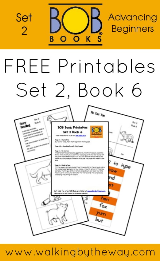 FREE Printables for BOB Books Set 2: Advancing Beginners  (Book 6) from Walking by the Way