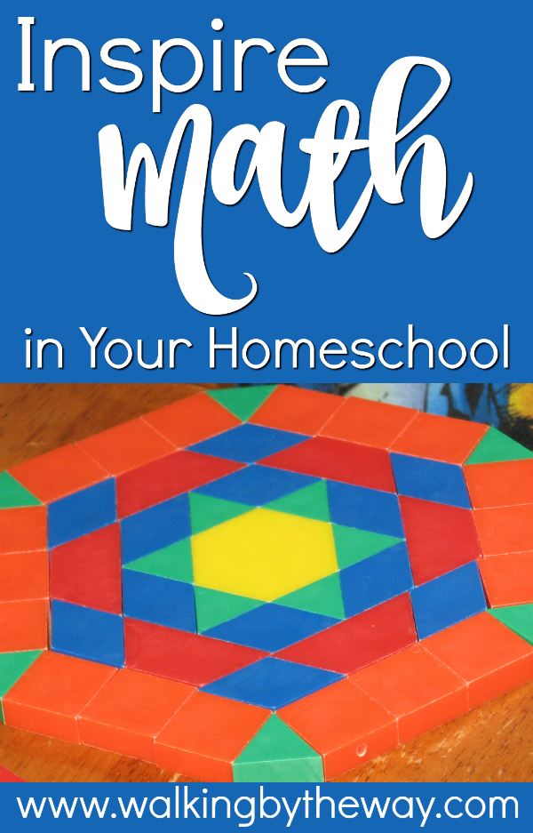 Inspire Math in Your Homeschool; activities from Walking by the Way