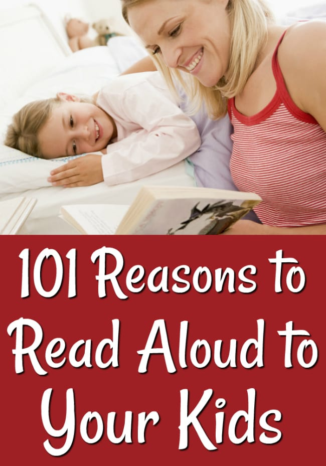 101 Reasons To Read Aloud To Your Kids