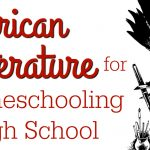 American Literature for Homeschooling High School