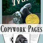 The One and Only Ivan Copywork Pages