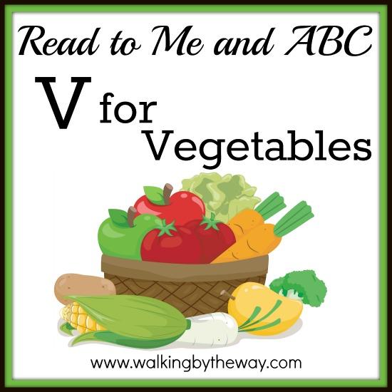V Is For Vegetables V is for Vegetables - ...